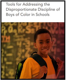 Tools for Addressing Discipline of Boys of Color
